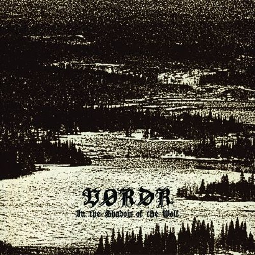 #3 Vordr - In The Shadow Of The Wolf