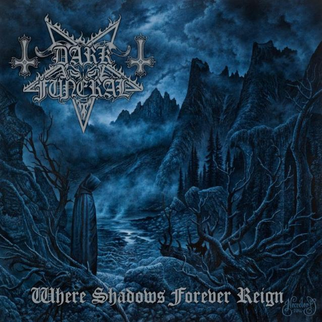 #3 Dark Funeral - Where Shadows Forever Reign