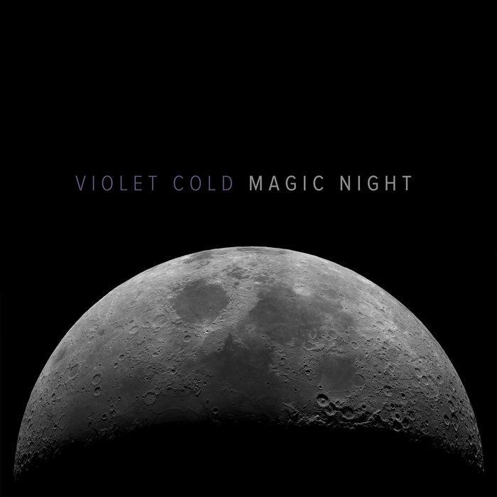 #1 Violet Cold - Magic Night